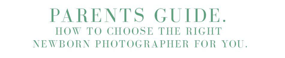 Newborn photographer guide for parents