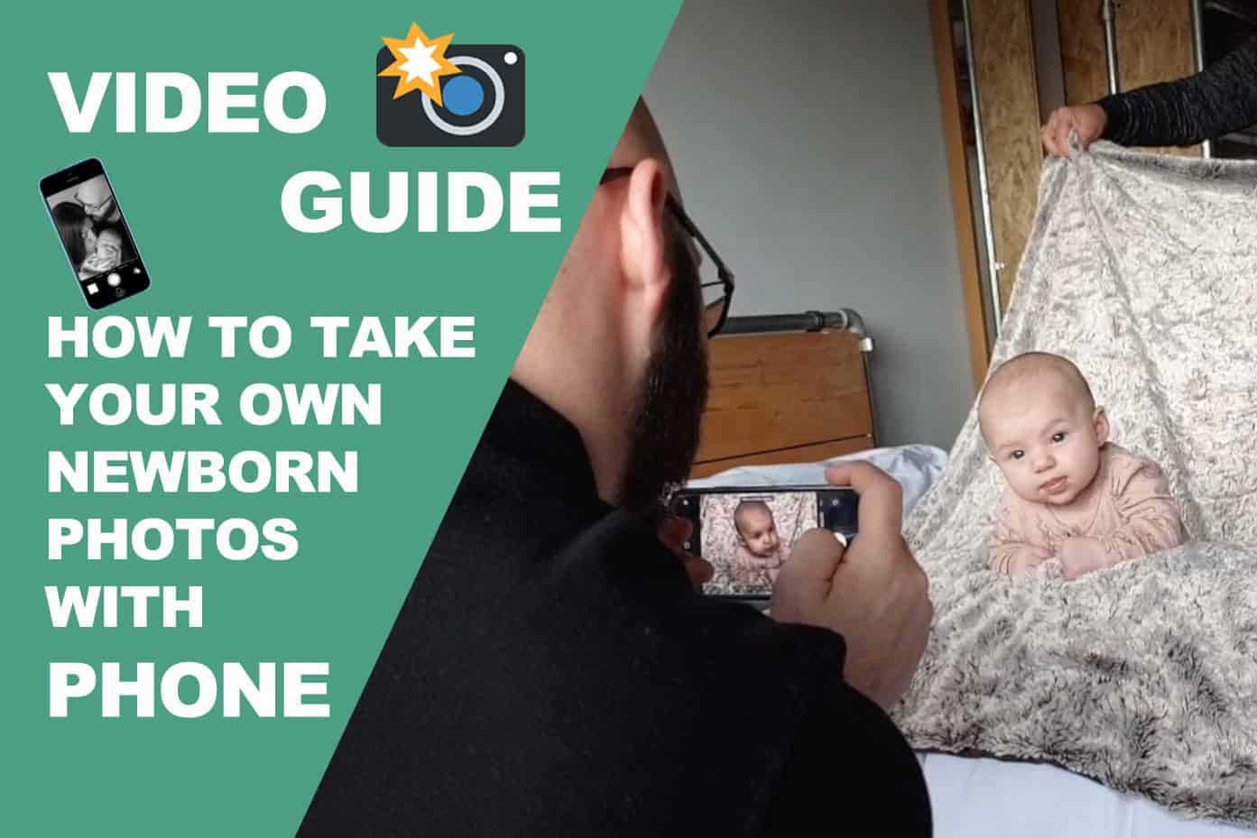 Video Tips Guide on How To Take Your Own DIY Newborn Photos at Home Using Phone 10