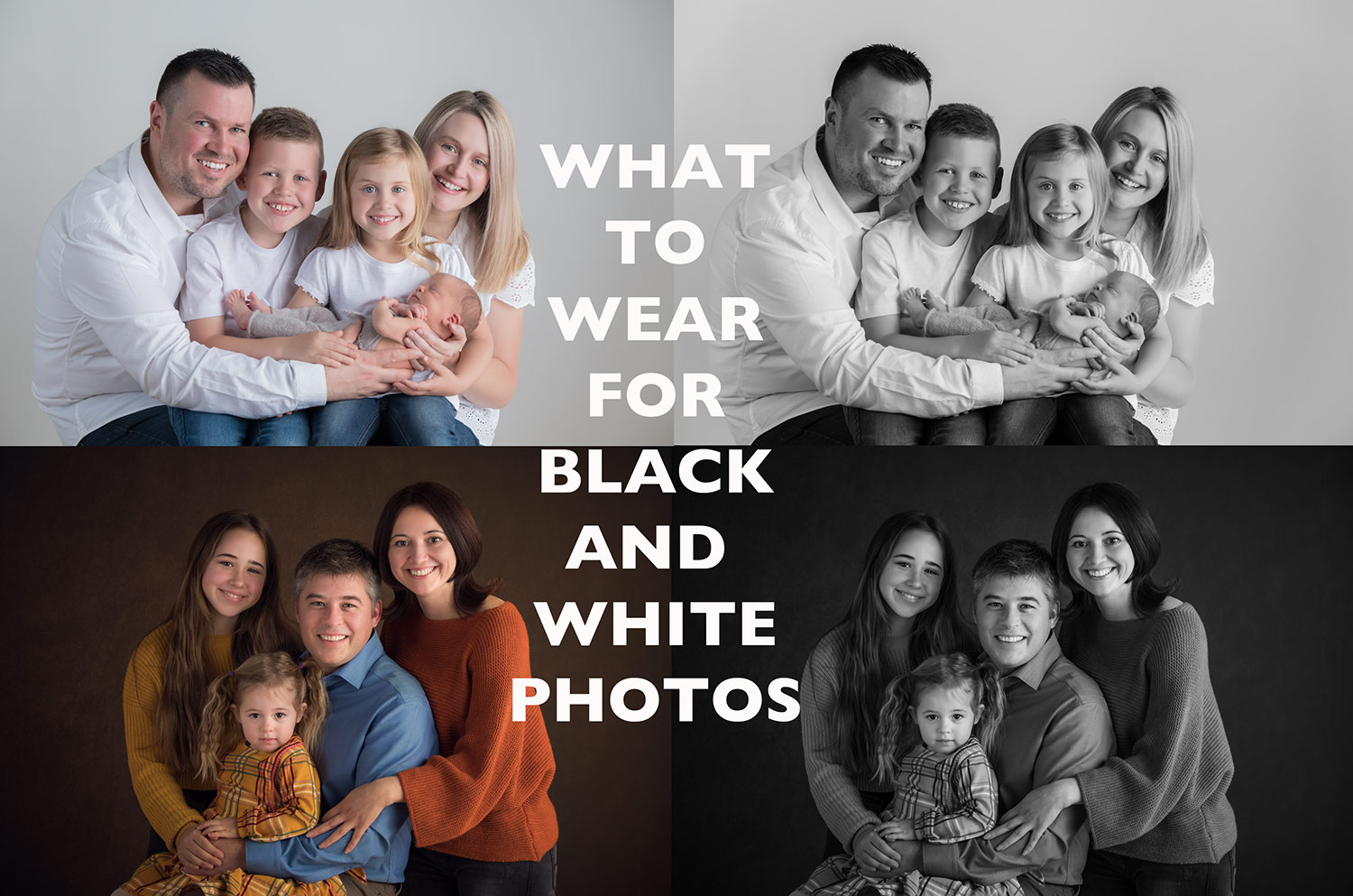 Guide for what to wear for black and white photos.