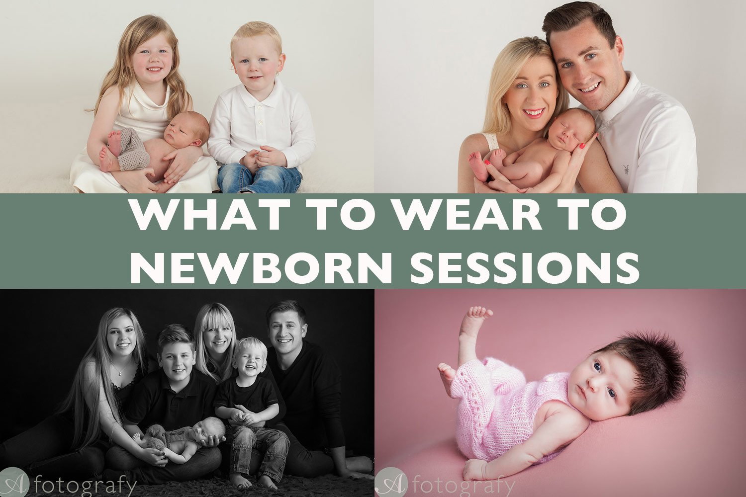 What to wear for a newborn photoshoot guide for families.
