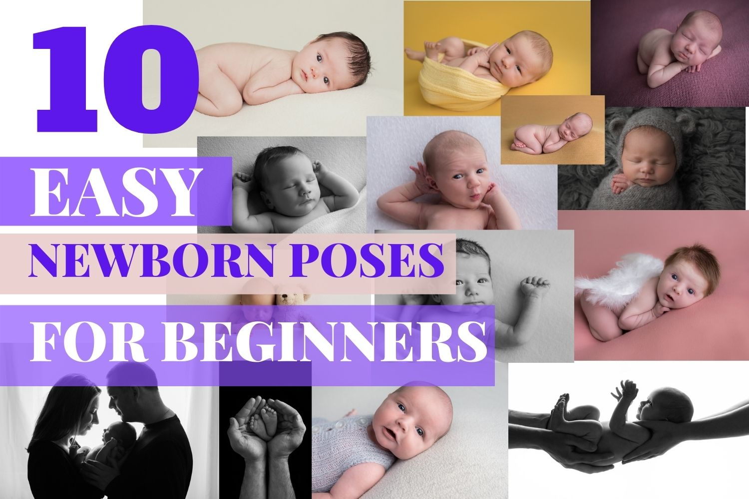10 NEWBORN PHOTOGRAPHY POSES FOR BEGINNERS INCLUDING CHEAT SHEET 6